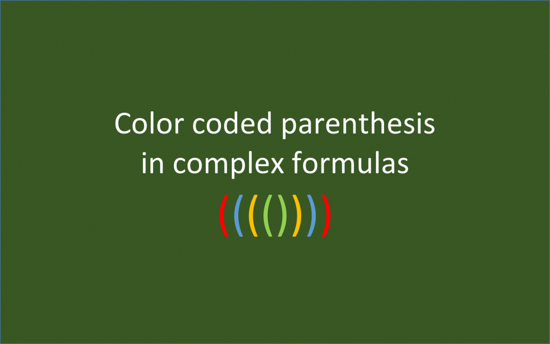 Color coded parentheses in Excel for easier formula creation
