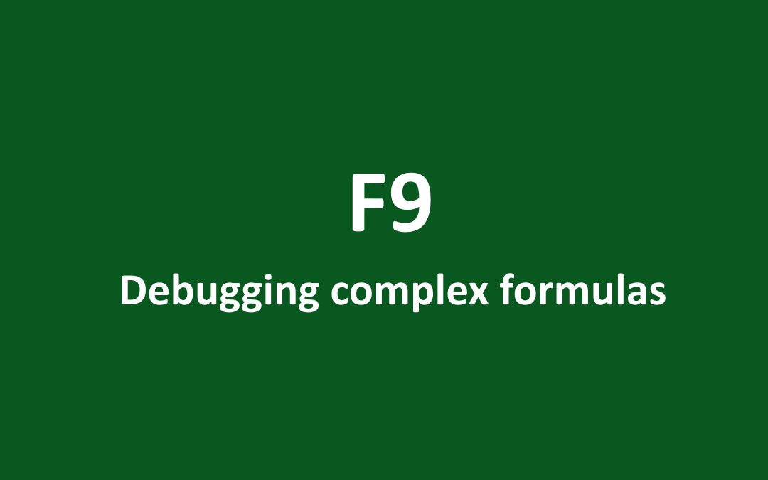 How to how to debug an Excel formula using the F9 key