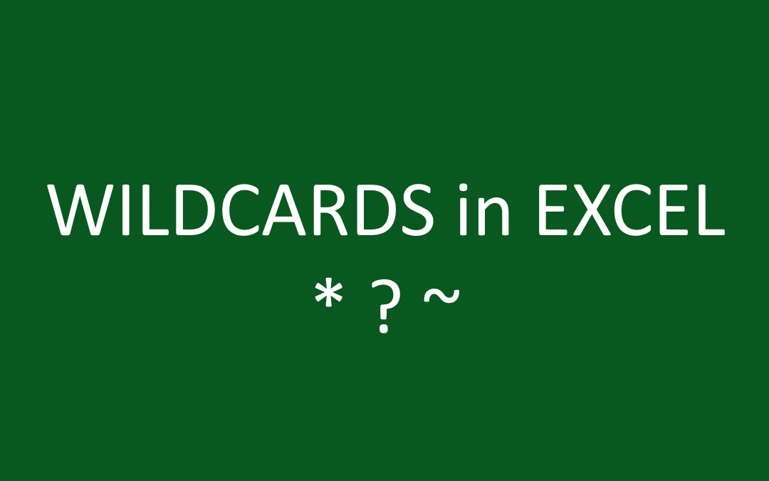 How to use Wildcard criteria in Excel formulas