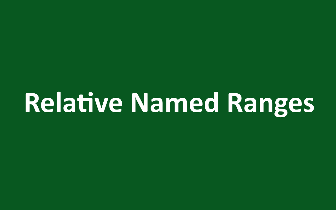 Relative Named Range in Excel