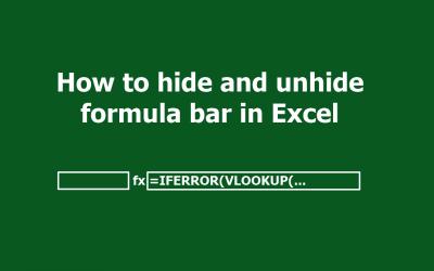 How to Make Excel Show Formula Bar or Hide It